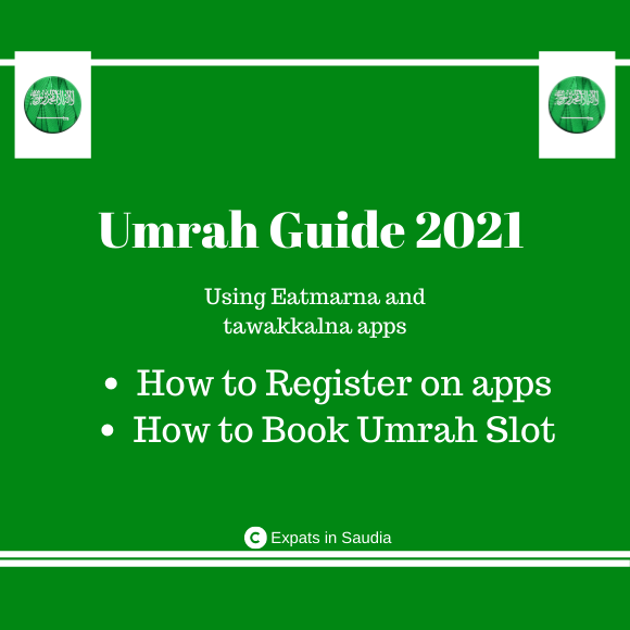 Umrah Guide 2021 – Using Eatmarna and tawakkalna apps
