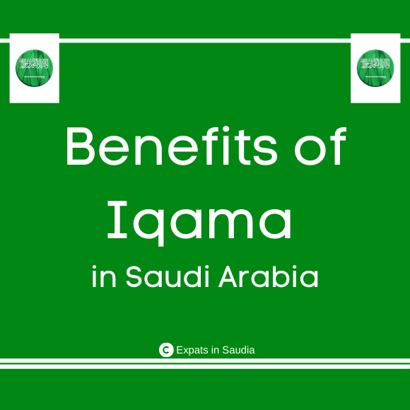 Benefits of Iqama