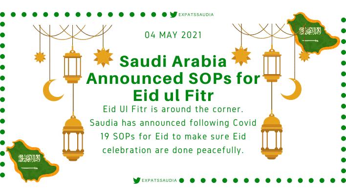 Saudi Arabia Announced SOPs for Eid ul Fitr