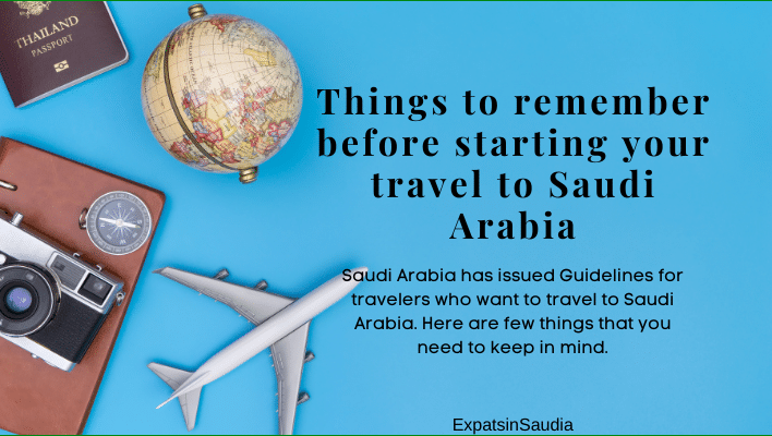 Things to remember before starting your travel to Saudi Arabia
