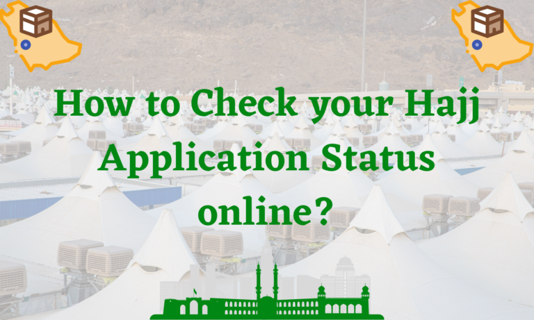 How to Check your Hajj Application Status online?