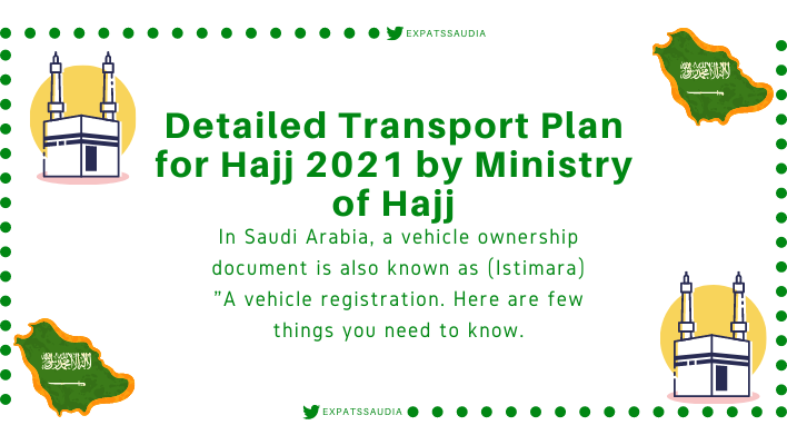Detailed Transport Plan for Hajj 2021 by Ministry of Hajj