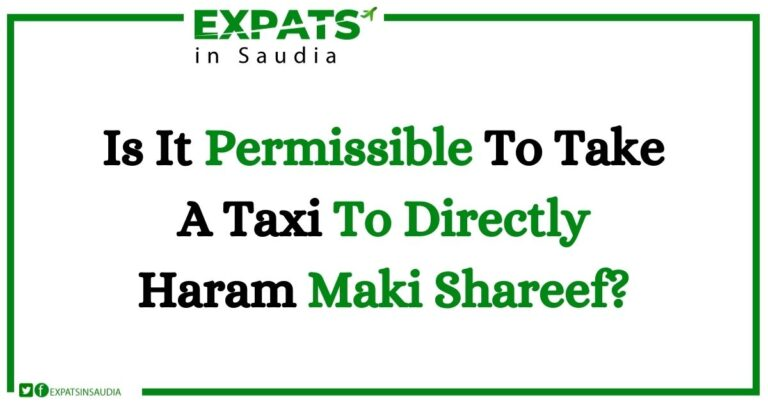 Is It Permissible To Take A Taxi To Directly Haram Maki Shareef