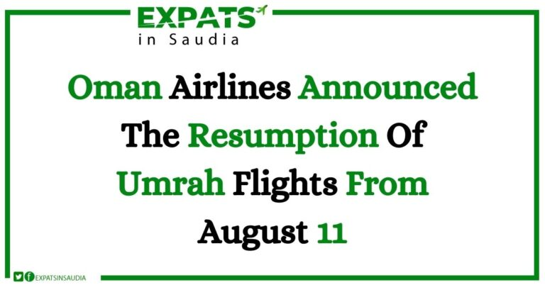 Oman Airlines Announced The Resumption Of Umrah Flights From August 11