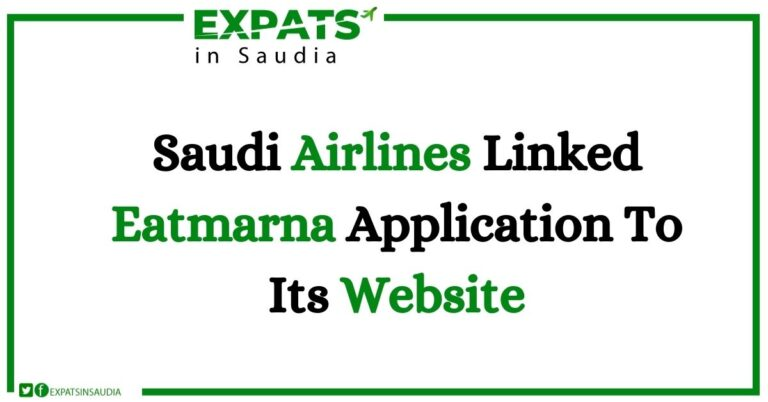 Saudi Airlines Linked Eatmarna Application To Its Website