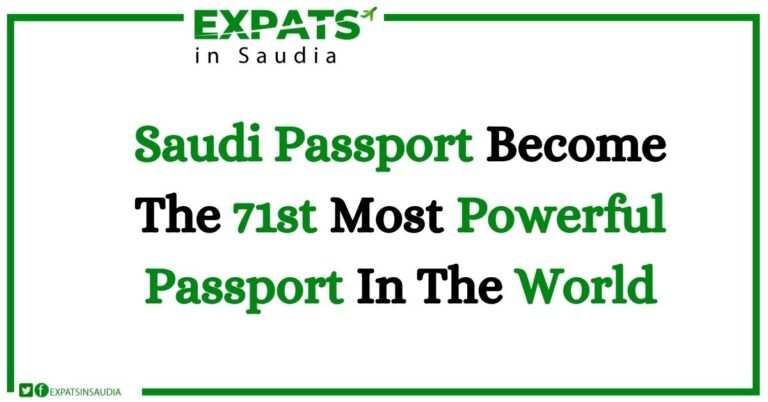 Saudi Passport Become The 71st Most Powerful Passport In The World