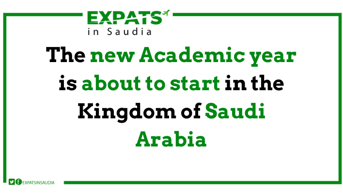 The new Academic year is about to start in the Kingdom of Saudi Arabia