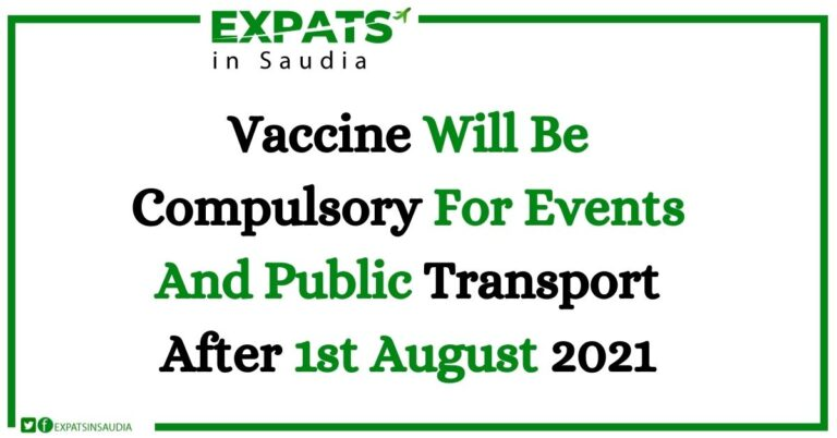 Vaccine Will Be Compulsory For Events And Public Transport After 1st August 2021: