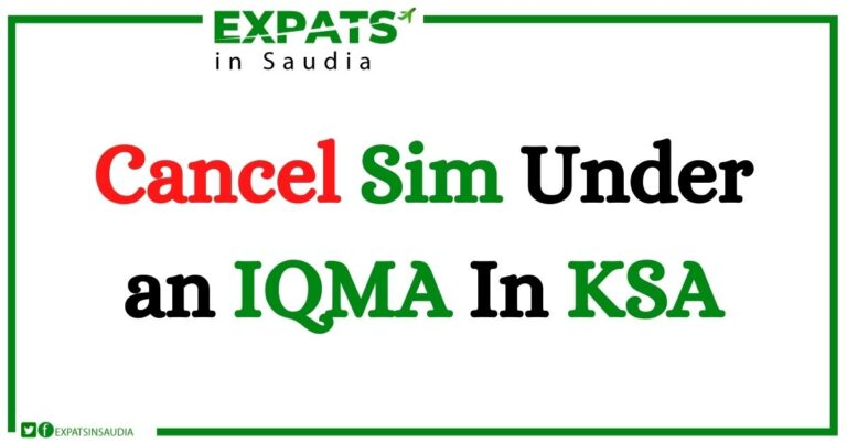 Cancel Sim Under an IQMA In KSA
