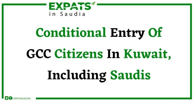 Conditional Entry Of GCC Countries In Kuwait, Including Saudis