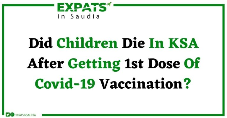 Did Children Die In Ksa After Getting 1st Dose Of Covid-19 Vaccination?