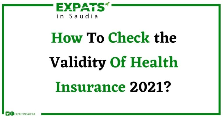 How To Check the Validity Of Health Insurance 2021?