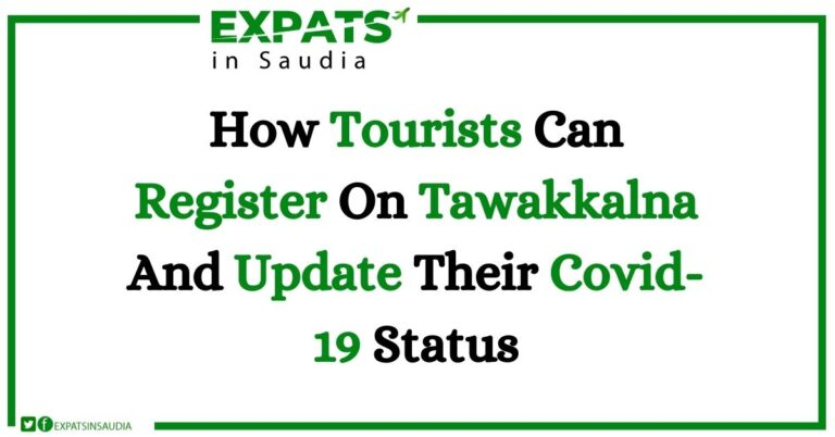 How Tourists Can Register On Tawakkalna And Update Their Covid-19 Status