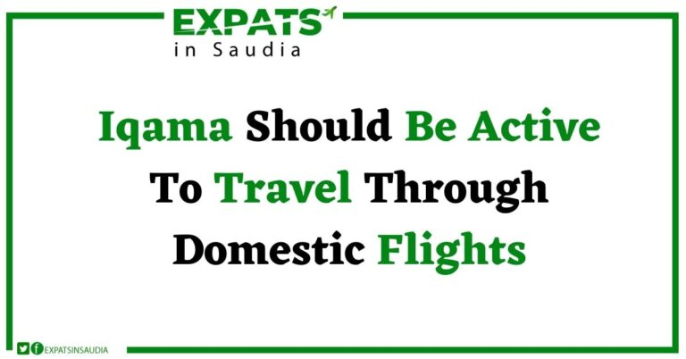 Iqama Should Be Active To Travel Through Domestic Flights