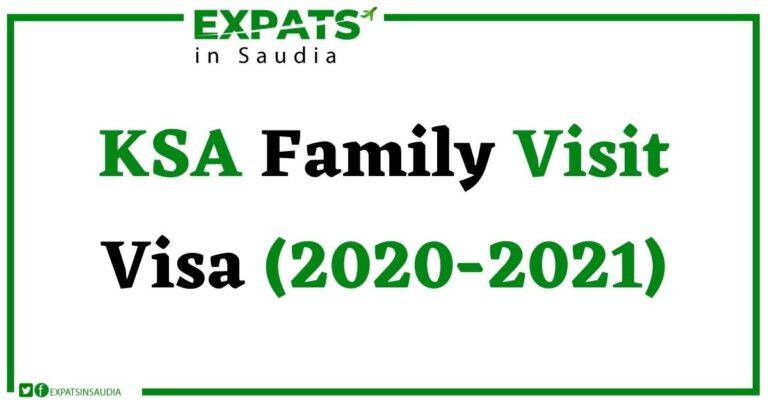 KSA Family Visits Visas (2020-2021)