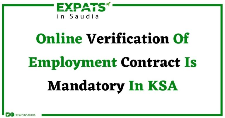 Online Verification Of Employment Contract Is Mandatory In KSA
