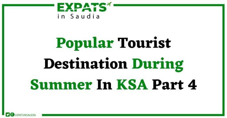 Popular Tourist Destination During Summer In Ksa Part 4