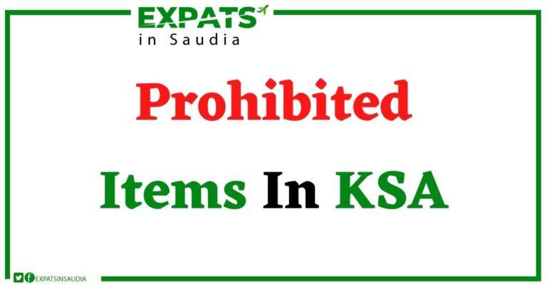 Prohibited Items In KSA