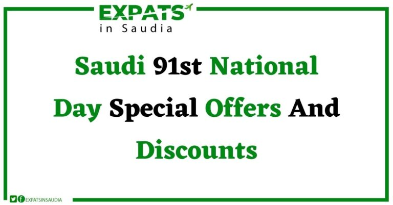 Saudi 91st National Day Special Offers And Discounts