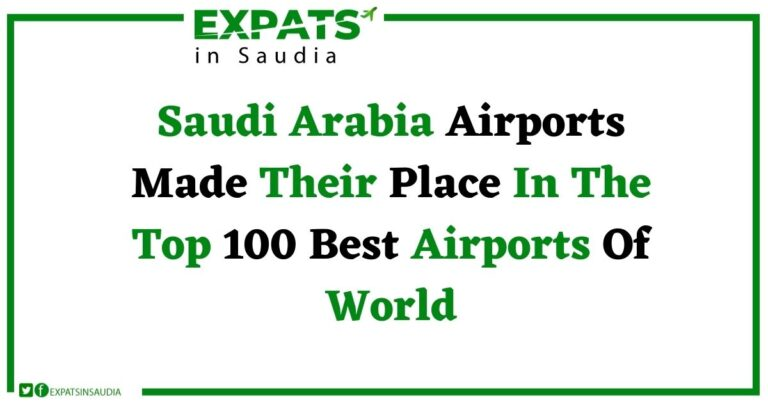 Saudi Arabia Airports Made Their Place In The Top 100 Best Airports Of World