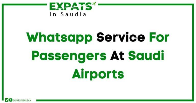 Whatsapp Service For Passengers At Saudi Airports