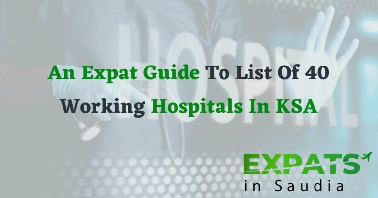 An Expat Guide To List Of 40 Working Hospitals In KSA