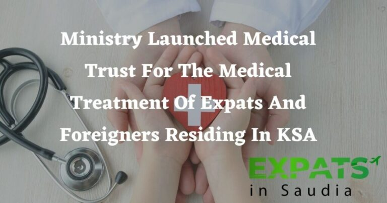Ministry Launched Medical Trust Scheme For Expats And Foreigners Residing In KSA