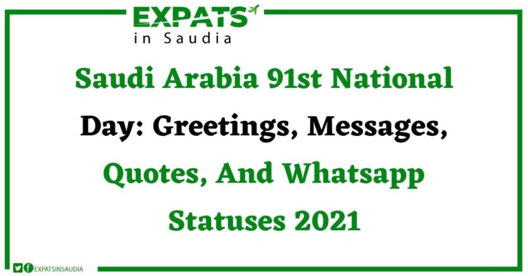 Saudi Arabia 91st National Day Greetings, Messages, Quotes, And Whatsapp Statuses 2021