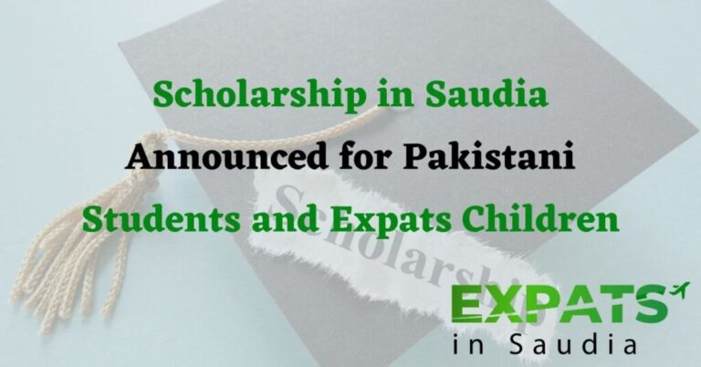 Scholarship in Saudia Announced for Pakistani Students and Expats Children