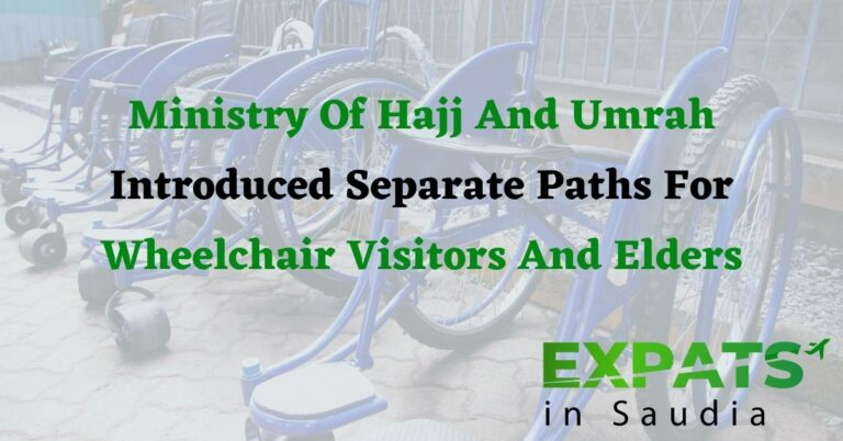 Ministry Of Hajj And Umrah Introduced Separate Paths For Wheelchair Visitors And Elders