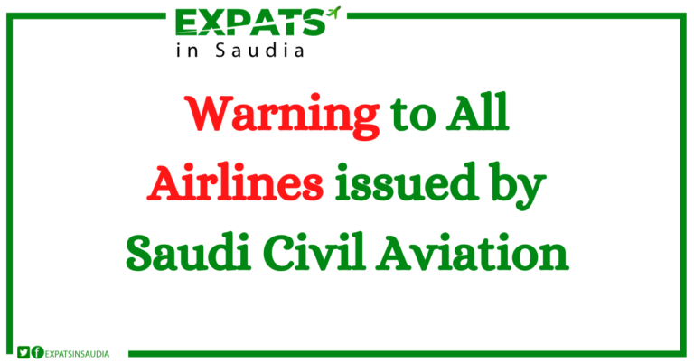 Warning to All Airlines issued by Saudi Civil Aviation