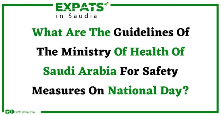 What Are The Guidelines Of The Ministry Of Health Of Saudi Arabia For Safety Measures On National Day?
