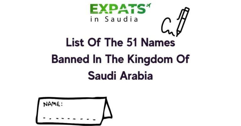 List Of The 51 Names Banned In The Kingdom Of Saudi Arabia