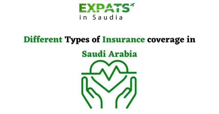 Different Types of Insurance coverage in Saudi Arabia