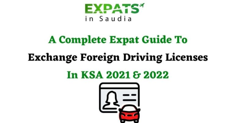 How to Exchange Foreign Driving Licenses In KSA 2021 & 2022