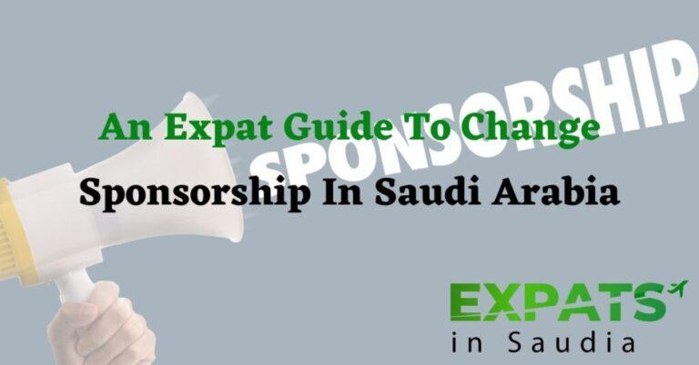 An Expat Guide To Change Sponsorship In Saudi Arabia