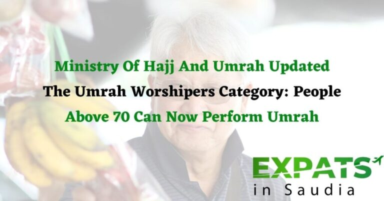 Ministry Of Hajj And Umrah Updated The Umrah Worshipers Category: People Above 70 Can Now Perform Umrah
