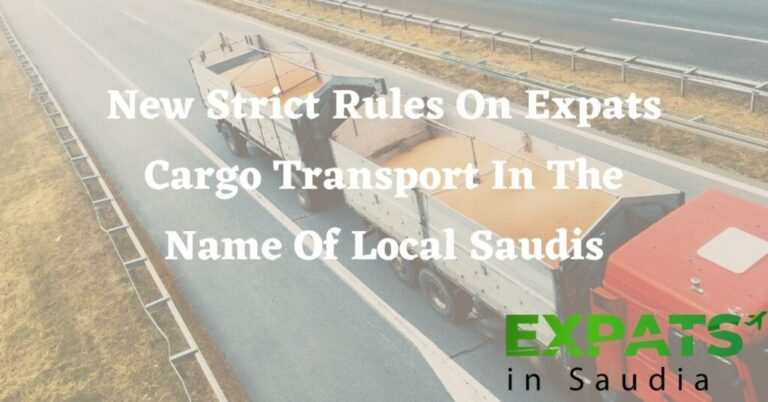 New Strict Rules On Expats Cargo Transport In The Name Of Local Saudis