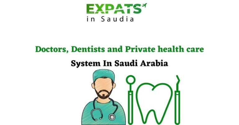Doctors, Dentists, and Private Health Care System In Saudi Arabia