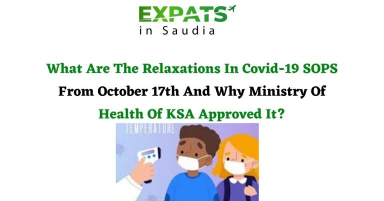 What Are The Relaxations In Covid-19 SOPS From October 17th And Why Ministry Of Health Of KSA Approved It?