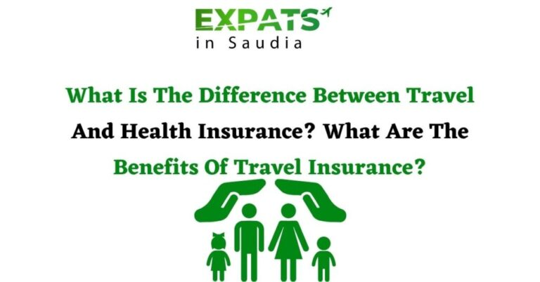 What Is The Difference Between Travel And Health Insurance? What Are The Benefits Of Travel Insurance?