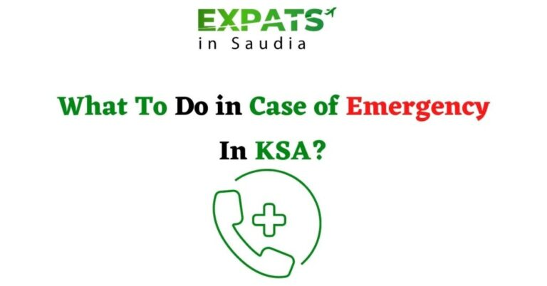 What To Do in Case of Emergency In KSA?