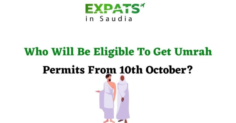 Who Will Be Eligible To Get Umrah Permits From 10th October?