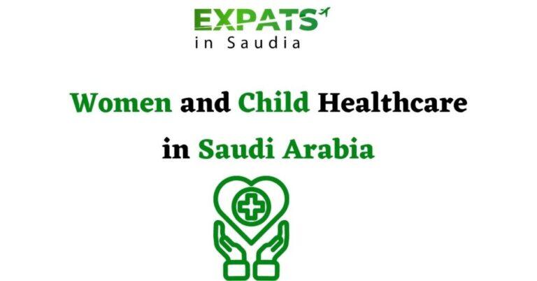 Women and Child Healthcare in Saudi Arabia